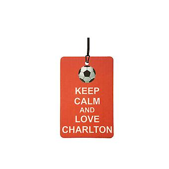 Keep Calm And Love Charlton Car Air Freshener