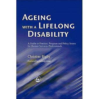 Åldrande med ett livslångt funktionshinder - en Guide till praktiken - Program och