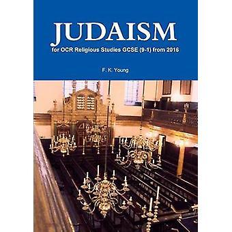 Judaísmo para Estudos Religiosos OCR Gcse 91 de 2016 por F K Young