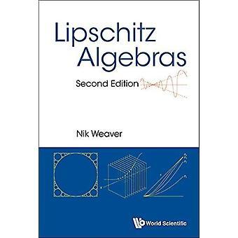 Lipschitz Algebras by Nik Weaver