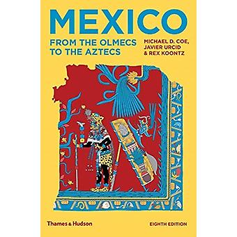 Mexico by Michael D Coe
