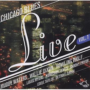 Chicago Blues Live - Vol. 1-Chicago Blues Live [CD] USA import