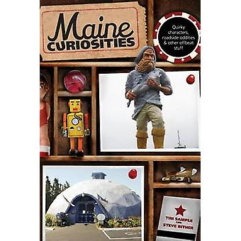 Maine Curiosities by Sample & Tim