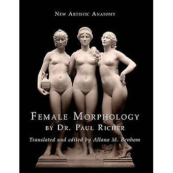 New Artistic Anatomy Female Morphology by Richer & Paul