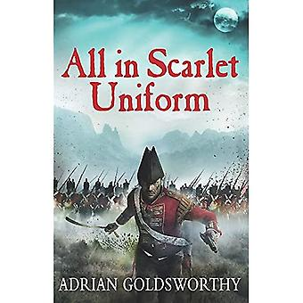 All in Scarlet Uniform (Napoleonic War)