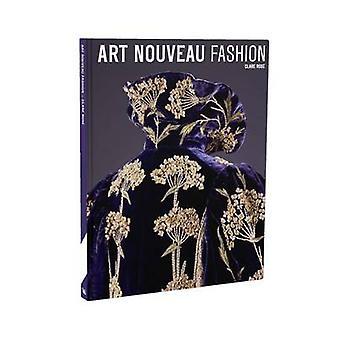 Art Nouveau Fashion by Clare Rose - 9781851778027 Book