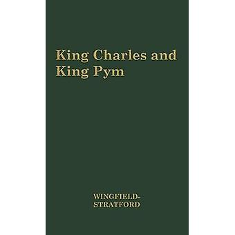 King Charles and King Pym 16371643. by WingfieldStratford & Esme Cecil