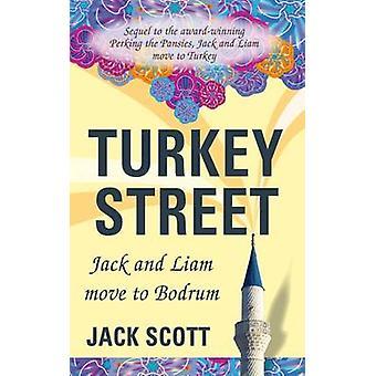 Turkey Street Jack and Liam move to Bodrum by Scott & Jack