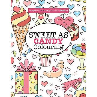 Gorgeous Colouring for Girls  Sweet As Candy Colouring by James & Elizabeth
