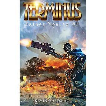 Terminus Fringe Worlds 1 by Hardman & Kevin