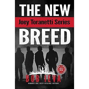 The New Breed by Ieva & Bob