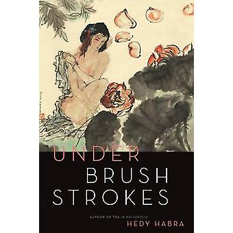 Under Brushstrokes by Habra & Hedy