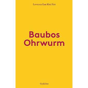 Baubos OhrwurmGedichte by Lee & Lawrence