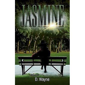 JASMINE by Wayne & D.