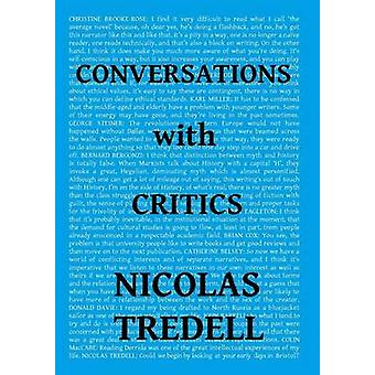 Conversations with Critics by Tredell & Nicolas