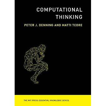 Computational Thinking by Peter J. Denning - 9780262536561 Book