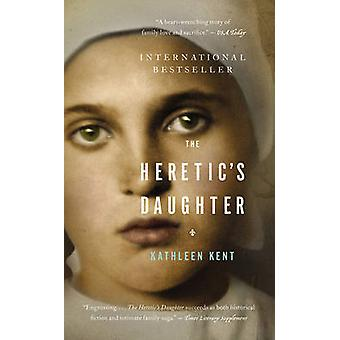 The Heretic's Daughter - A Novel by Kathleen Kent - 9780316037532 Book