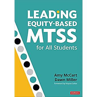 Leading Equity-Based MTSS for All Students by Amy McCart - 9781544372