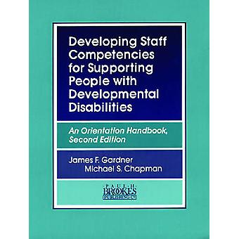 Developing Staff Competencies for Supporting People with Developmenta