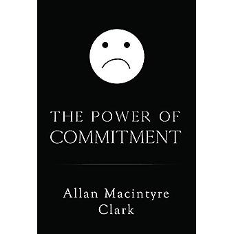The Power of Commitment by Allan Clark - 9781784655372 Book