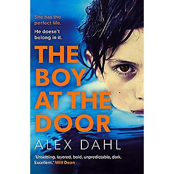 The Boy at the Door - A gripping psychological thriller full of twists