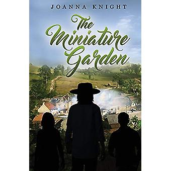 The Miniature Garden by Joanna Knight - 9781788300056 Book