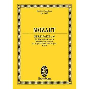 Serenade for 6 Wind Instruments in E-Flat Major - K.375 - Study Score