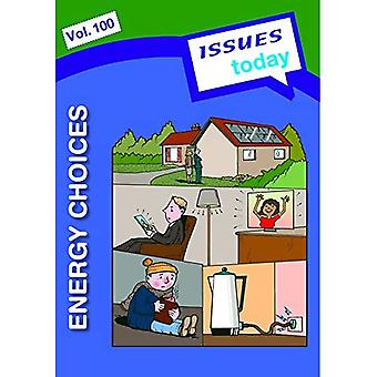 Energy Choices Issues Today Series: 100