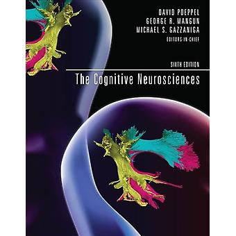 Cognitive Neurosciences by David Poeppel