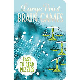 Large Print Brain Games by Saunders & Eric