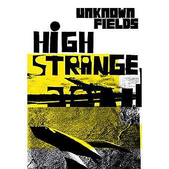 High Strange - Unknown Fields by Kate Davies - 9781907896897 Book