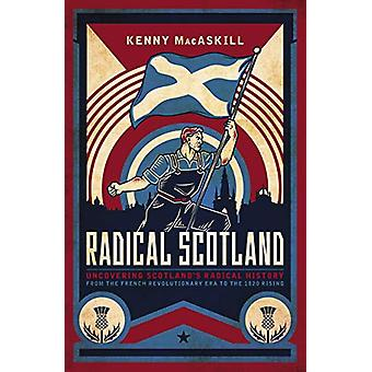 Radical Scotland - Uncovering Scotland's radical history - from the Fr
