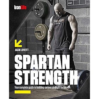 Spartan Strength by Jack Lovett - 9781999872847 Book