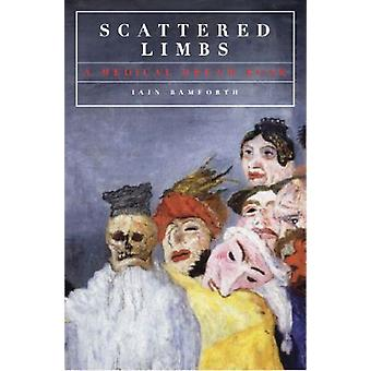 Scattered Limbs by Bamforth & Iain