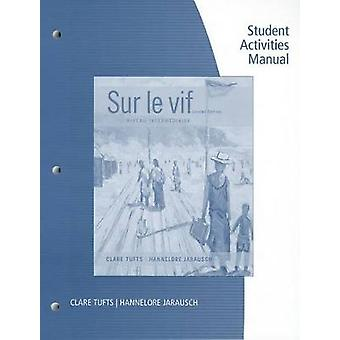 SAM for TuftsJarauschs Sur le vif Niveau interm diaire 6th by Tufts & ClareJarausch & Hannelore