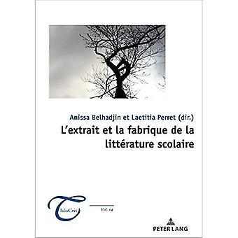 L'Extrait Et La Fabrique de la Litterature Scolaire (Theocrit')