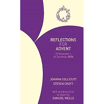 Reflections for Advent 2016 28 November  24 December 2016