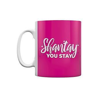 Grindstore Shantay You Stay Sashay Away Mug