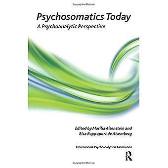 Psicosomática hoy: una perspectiva psicoanalítica