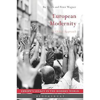 Modernidad europea - un enfoque Global por Bo Strath - Peter Wagner - 9