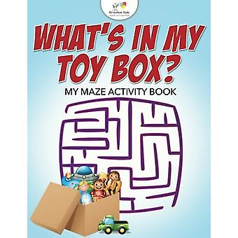 What's in My Toy Box? My Maze Activity Book by Kreative Kids - 978168