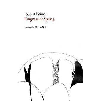 The Enigma of Spring by Joao Almino