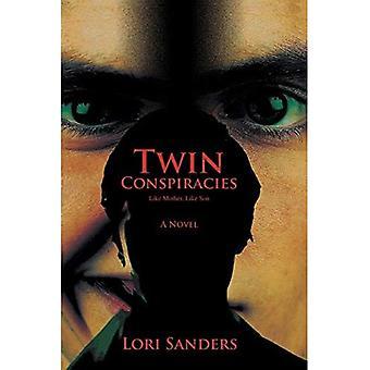 Twin Conspiracies: Like Mother, Like Son