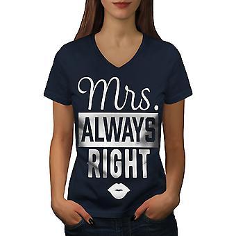 Mrs. Always Right Funy Women NavyV-Neck T-paita | Wellcoda, mitä sinä olet?