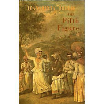 La Quinta figura - racconto di un poeta di Jean Binta Breeze - 9781852247324
