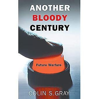 Un autre siècle sanglant