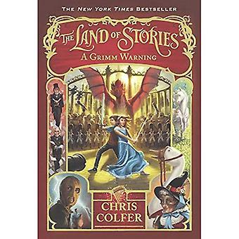 En Grimm Advarsel: En Grimm advarsel (Land av historiene)
