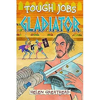 Gladiaattori (kova työpaikkaa)