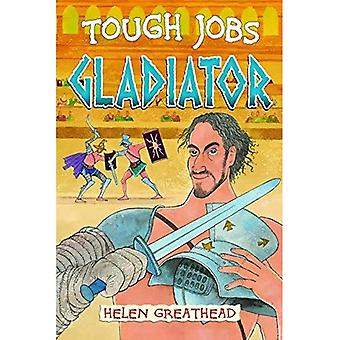 Gladiator (des tâches difficiles)