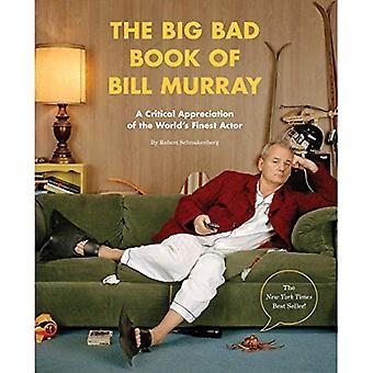 Den stora dålig bok av Bill Murray: en kritisk gillande av världens finaste skådespelare